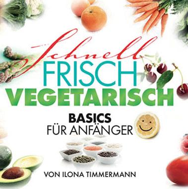 schnell vegetarisch-frisch